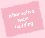Alternative Team Building